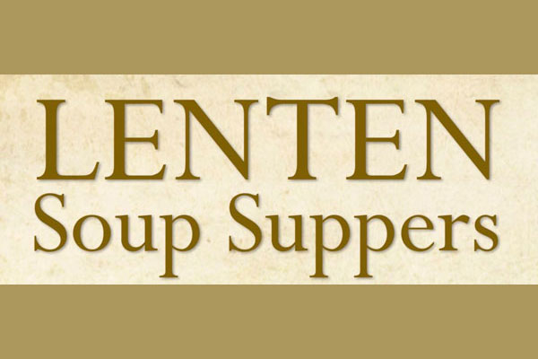 Lenten Soup Suppers