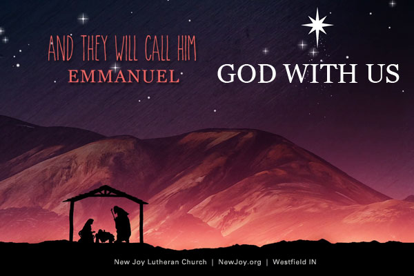 And They will Call Him Emmanuel. God With Us