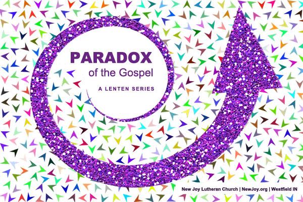 Paradox of the Gospel